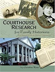 Courthouse Research for Family Historians:…