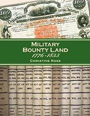 Military Bounty Land, 1776-1855 av Christine…
