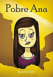 Pobre Ana: Una Novela Breve y Facil…