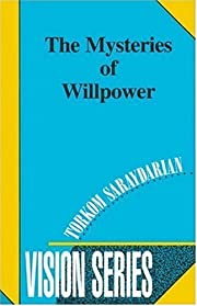 The Mysteries of Willpower (Vision Series…
