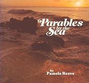 Parables by the sea par Pamela Reeve