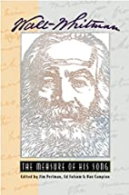 Walt Whitman: The Measure of His Song by Jim…