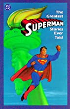 The Greatest Superman Stories Ever Told by…