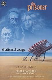 The Prisoner: Shattered Visage de Mark…