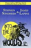 Into the woods / music & lyrics by Stephen Sondheim ; book by James Lapine