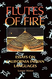 Flutes of Fire: The Indian Languages of…