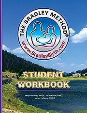 The Bradley Method: Student Workbook von…