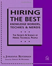 Hiring The Best Knowledge Workers, Techies &…