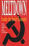 Meltdown : inside the Soviet economy / Paul Craig Roberts and Karen LaFollette