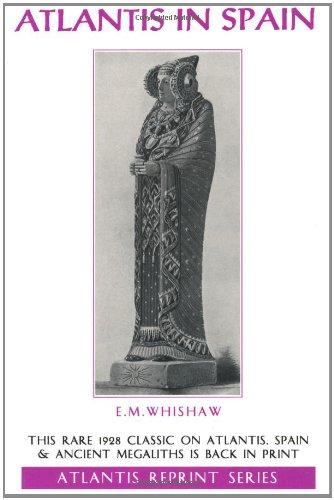 ATLANTIS IN SPAIN (Mystic Traveller), Whitshaw, Elena Maria