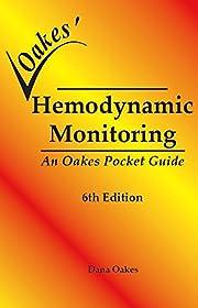 Oakes' Hemodynamic Monitoring Pocket Guide.…