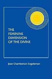 The Feminine Dimension of the Divine por…