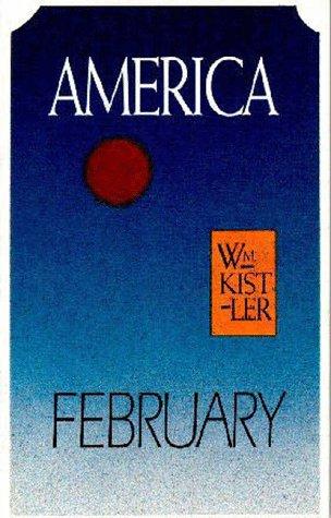 America February, Kistler, William