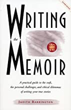 Writing the Memoir: From Truth to Art,…