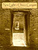 New light on Chaco Canyon / edited by David Grant Noble