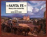 Santa Fe : history of an ancient city / edited by David Grant Noble