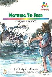 Nothing to Fear: Jesus Walks on Water (Me…