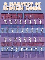 Harvest of Jewish Song af Tzipora H.…