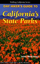 Day Hiker's Guide to California's State…