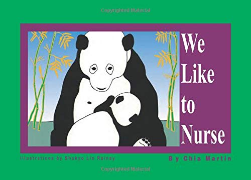 We Like to Nurse by Chia Martin