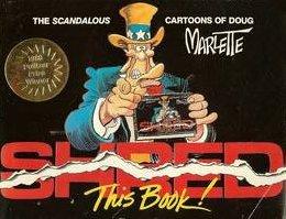 Shred This Book: The Scandalous Cartoons of Doug Marlette, Marlette, Doug
