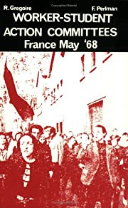 Worker-Student Action Committees: France,…
