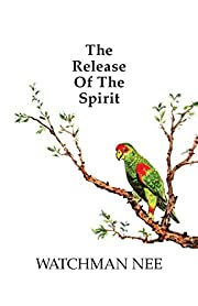 The Release of the Spirit af Watchman Nee