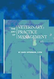The Art of Veterinary Practice Management by…