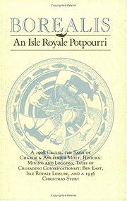 Borealis: An Isle Royale Potpourri de David…