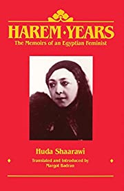 Harem Years: The Memoirs of an Egyptian…