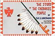 The Story of the Cherokee People de Tom B.…