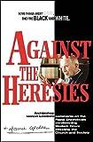 Against the heresies / Archbishop Marcel Lefebvre