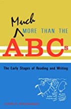 Much More Than the ABC's: The Early…