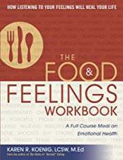 The Food and Feelings Workbook: A Full…