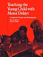 Teaching Young Child with Motor Delays: A…