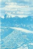 Essays in Hispanic linguistics : dedicated to Paul M. Lloyd / edited by Robert J. Blake, Diana L. Ranson, Roger Wright