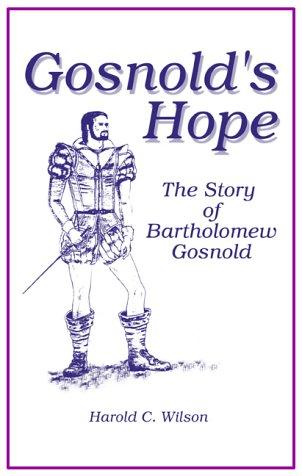 Gosnold's Hope: The Story of Captain Bartholomew Gosnold