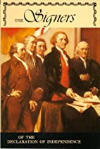 Signers of the Declaration of Independence…
