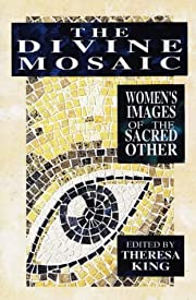 The Divine Mosaic: Women's Images of the…