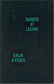 Sadness at Leaving: An Espionage Romance by…