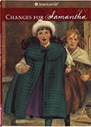Changes For Samantha: An American Girl, Book…