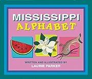Mississippi Alphabet por Laurie Parker