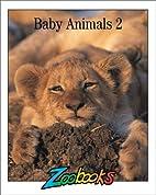 Baby animals 2 by Ann Elwood