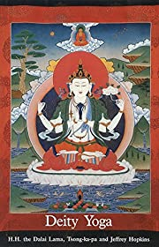 Deity Yoga: In Action and Performance Tantra…