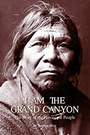 I am the Grand Canyon: The Story of the…