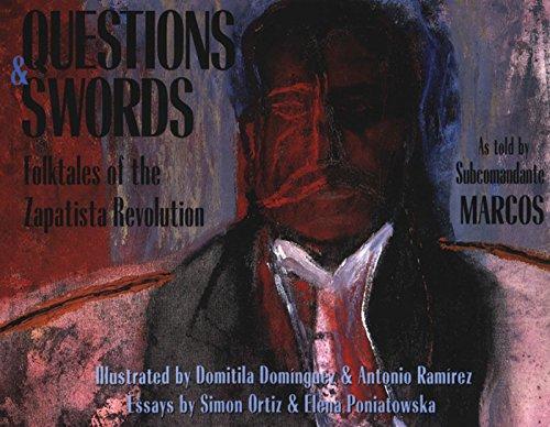Questions and Swords: Folktales of the Zapatista Revolution, Subcomandante Marcos