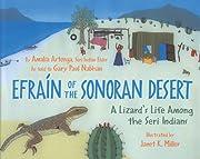 Efraín of the Sonoran Desert: A Lizard's…