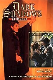 The Dark shadows almanac por Kathryn Leigh…