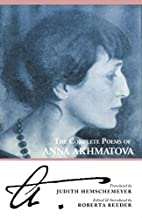 The Complete Poems of Anna Akhmatova by Anna…