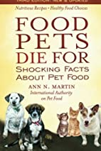 Food Pets Die For: Shocking Facts About Pet…
